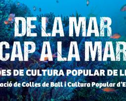DE LA MAR CAP A LA MAR XX JORNADES DE CULTURA POPULAR DE LES ILLES PITIÜSES